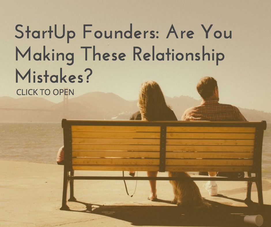 StartUp Founders: Are You Making These Relationship Mistakes?